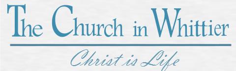THE CHURCH IN WHITTIER
